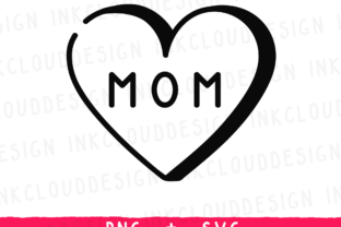 Mom Mum Mother's Day Graphic By Inkclouddesign