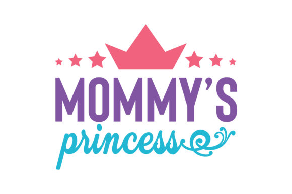 Download Free Mommy S Princess Quote Svg Cut Graphic By Thelucky Creative for Cricut Explore, Silhouette and other cutting machines.