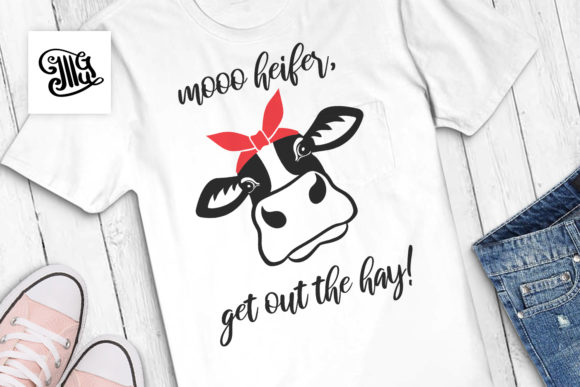 Moo Heifer Get out the Hay Graphic Crafts By Illustrator Guru - Image 1