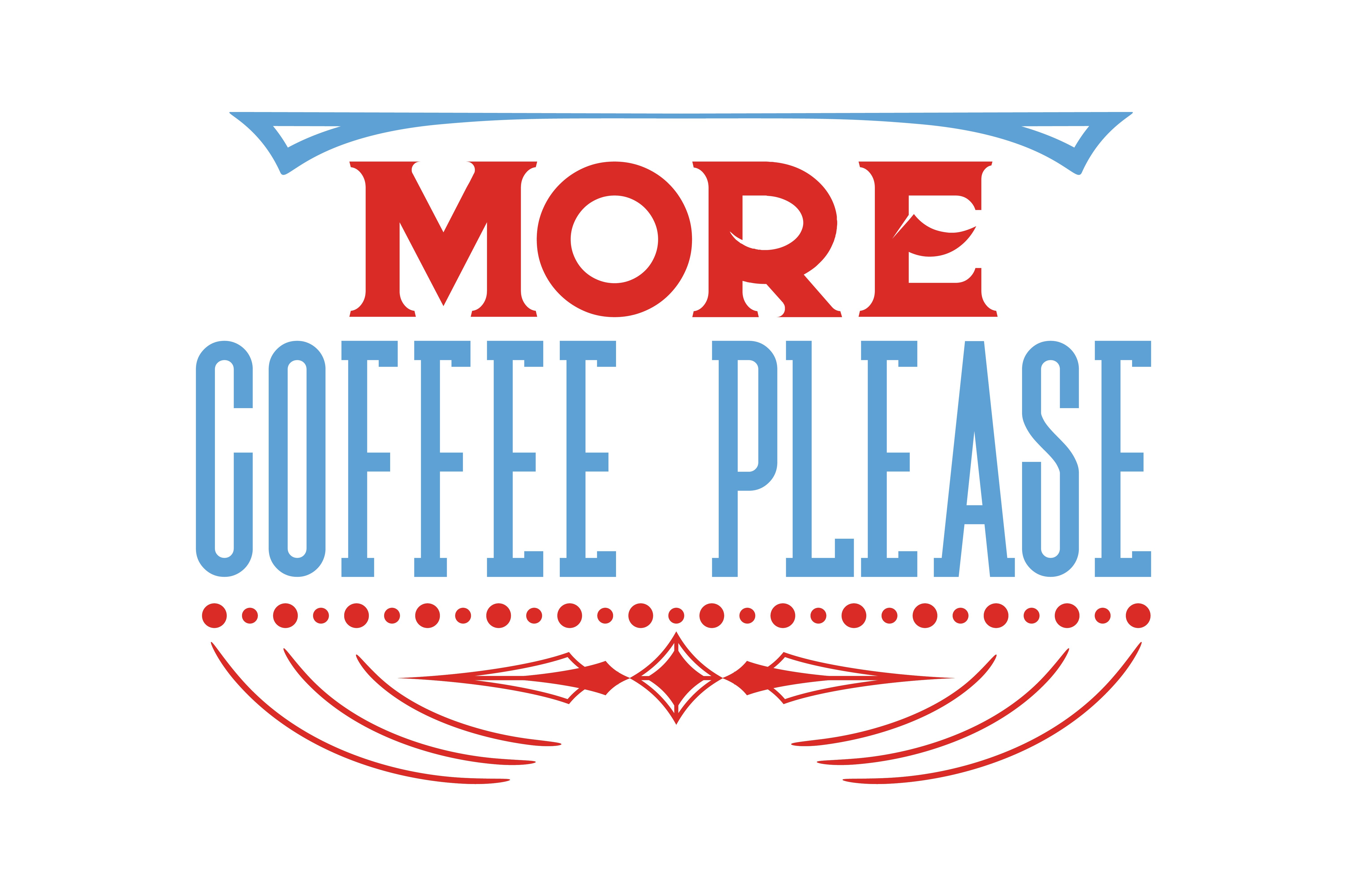 Download Free More Coffee Please Quote Svg Cut Grafico Por Thelucky Creative for Cricut Explore, Silhouette and other cutting machines.