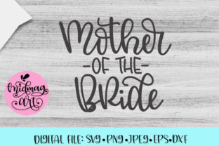 Mother of the Bride Svg Graphic By MidmagArt