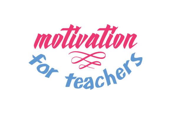 Download Free Motivation For Teachers Quote Svg Cut Graphic By Thelucky for Cricut Explore, Silhouette and other cutting machines.