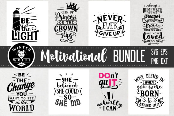 Motivational Bundle 8 Files Graphic Crafts By WinterWolfeSVG