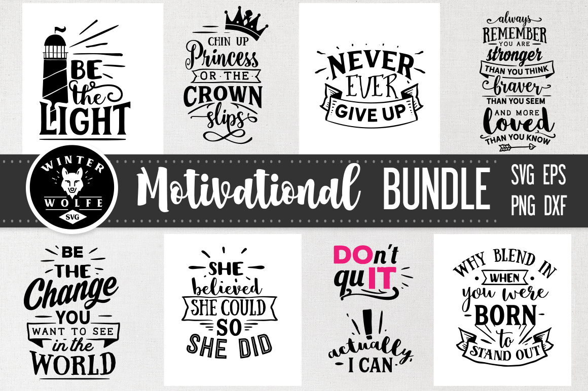 Download Free Motivational Bundle 8 Files Graphic By Winterwolfesvg Creative for Cricut Explore, Silhouette and other cutting machines.