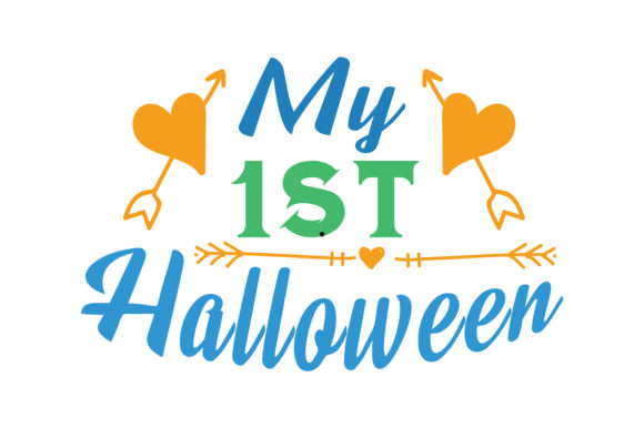 Print on Demand: My 1st Halloween Quote SVG Cut Graphic Crafts By TheLucky
