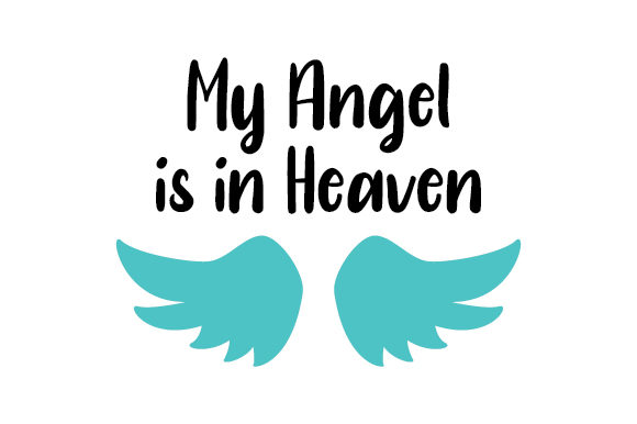 My Angel is in Heaven Craft Design By Creative Fabrica Crafts