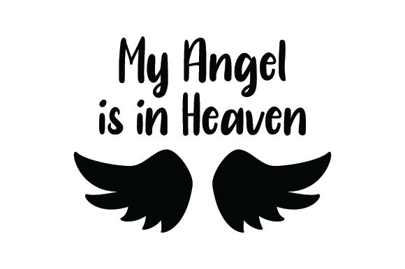 My Angel is in Heaven Remembrance Craft Cut File By Creative Fabrica Crafts - Image 2