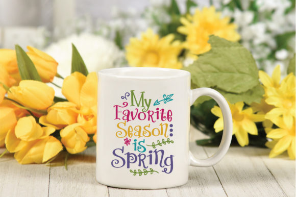 My Favorite Season is Spring SVG Cut File Graphic By oldmarketdesigns Image 3