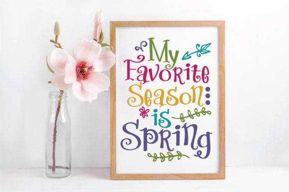 My Favorite Season is Spring SVG Cut File Graphic By oldmarketdesigns Image 4