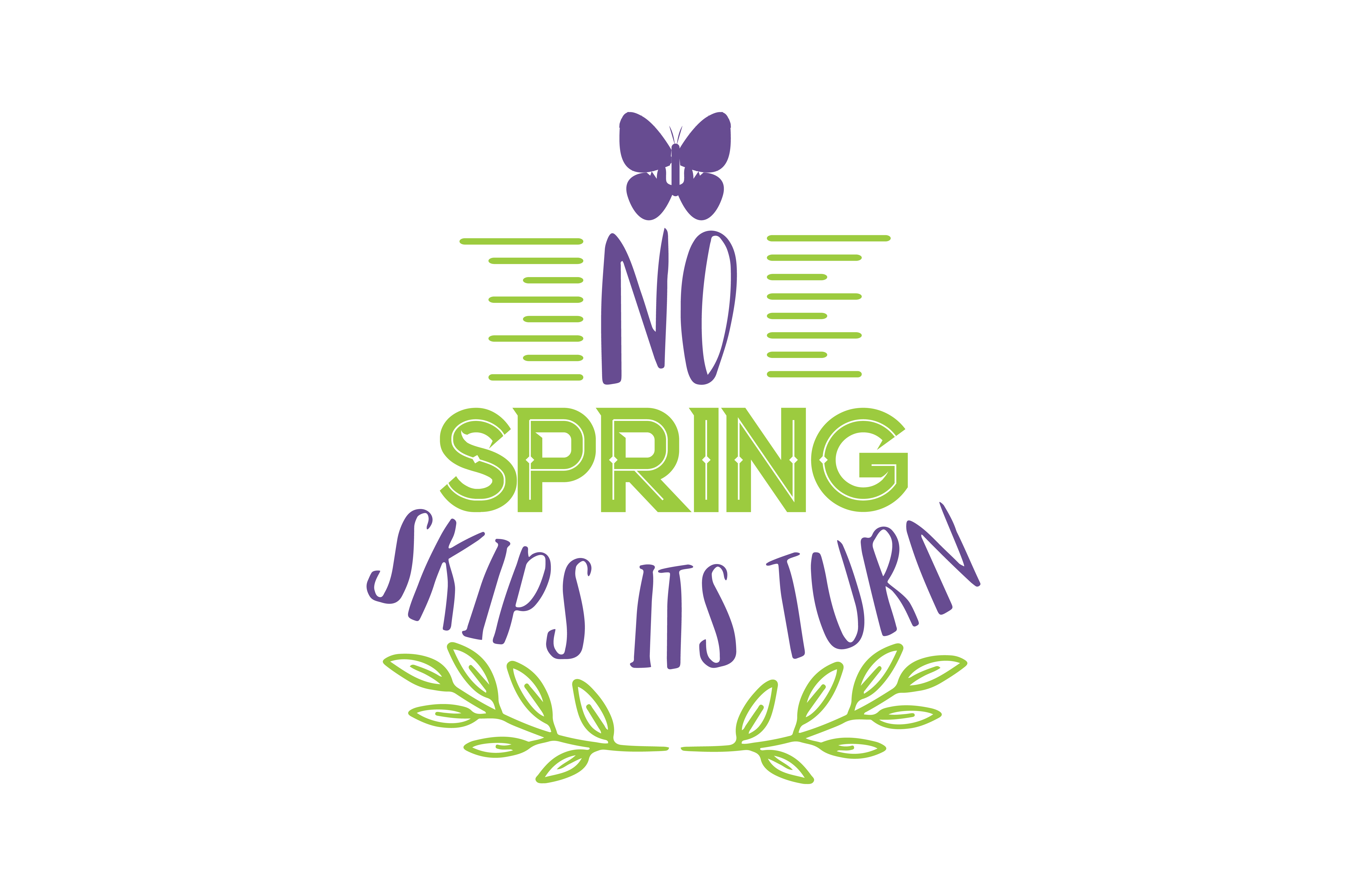 Download Free No Spring Skips Its Turn Quote Svg Cut Graphic By Thelucky for Cricut Explore, Silhouette and other cutting machines.