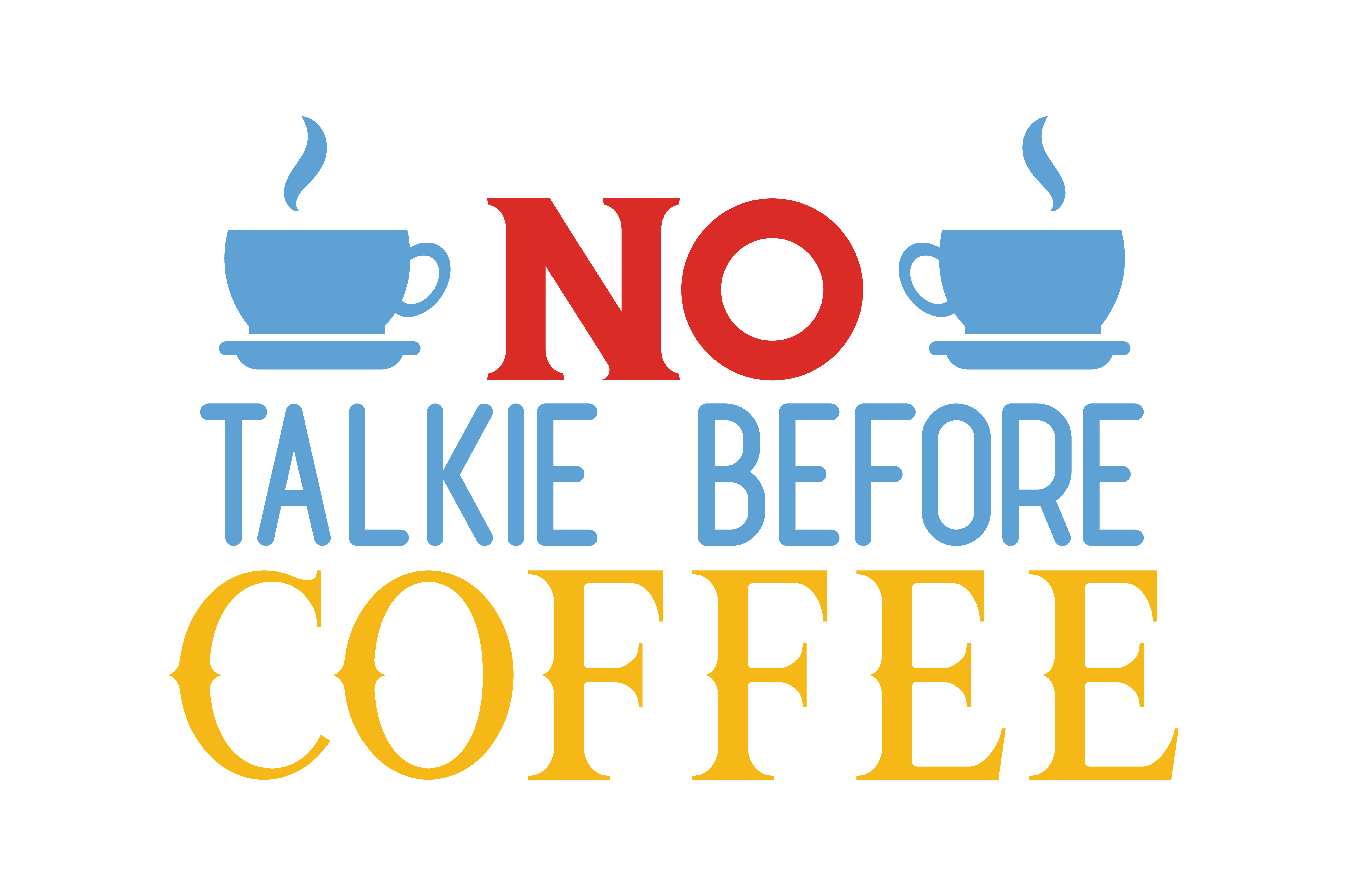 Download Free No Talkie Before Coffee Quote Svg Cut Grafik Von Thelucky for Cricut Explore, Silhouette and other cutting machines.