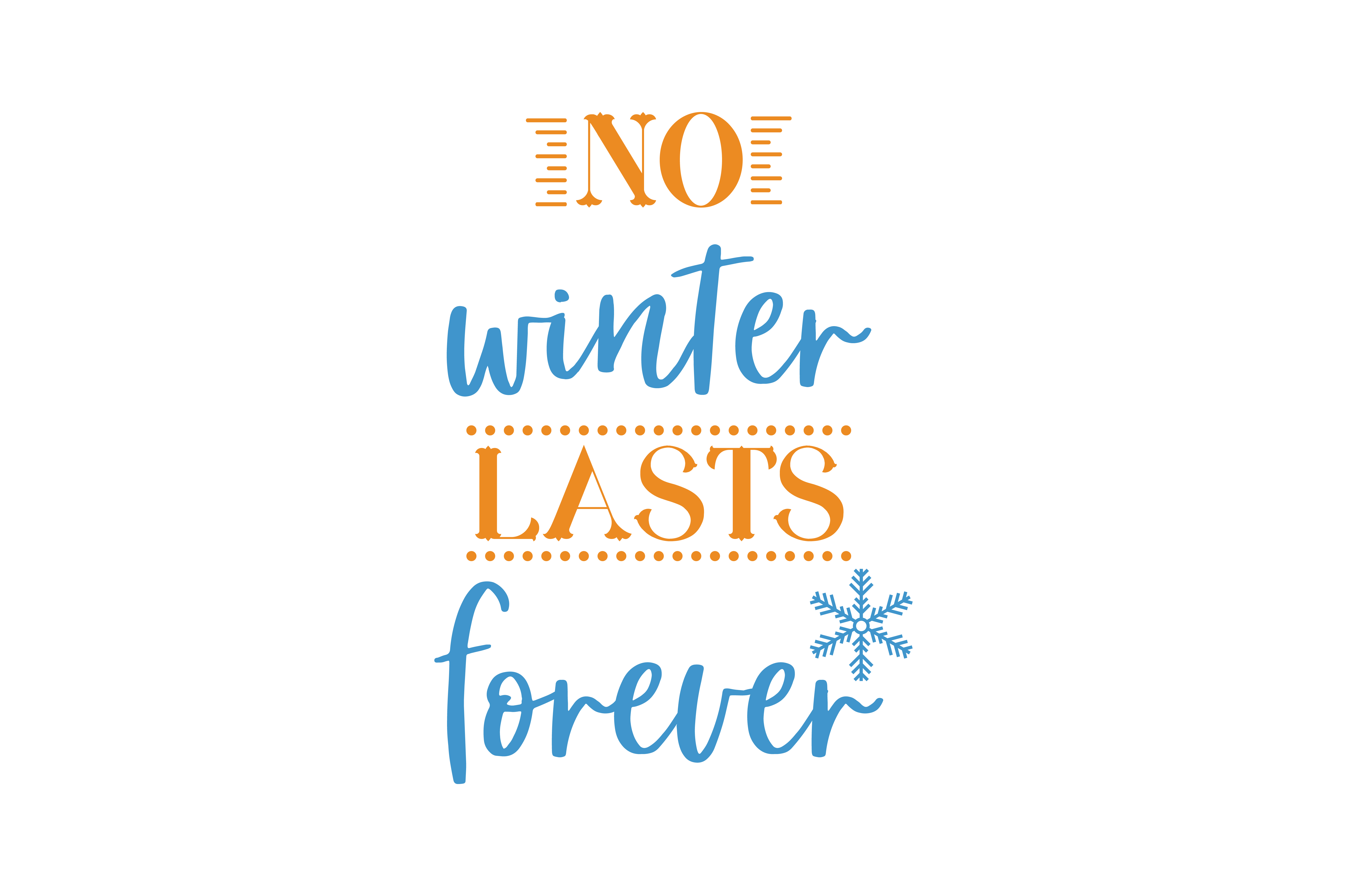 Download Free No Winter Lasts Forever Quote Svg Cut Graphic By Thelucky for Cricut Explore, Silhouette and other cutting machines.