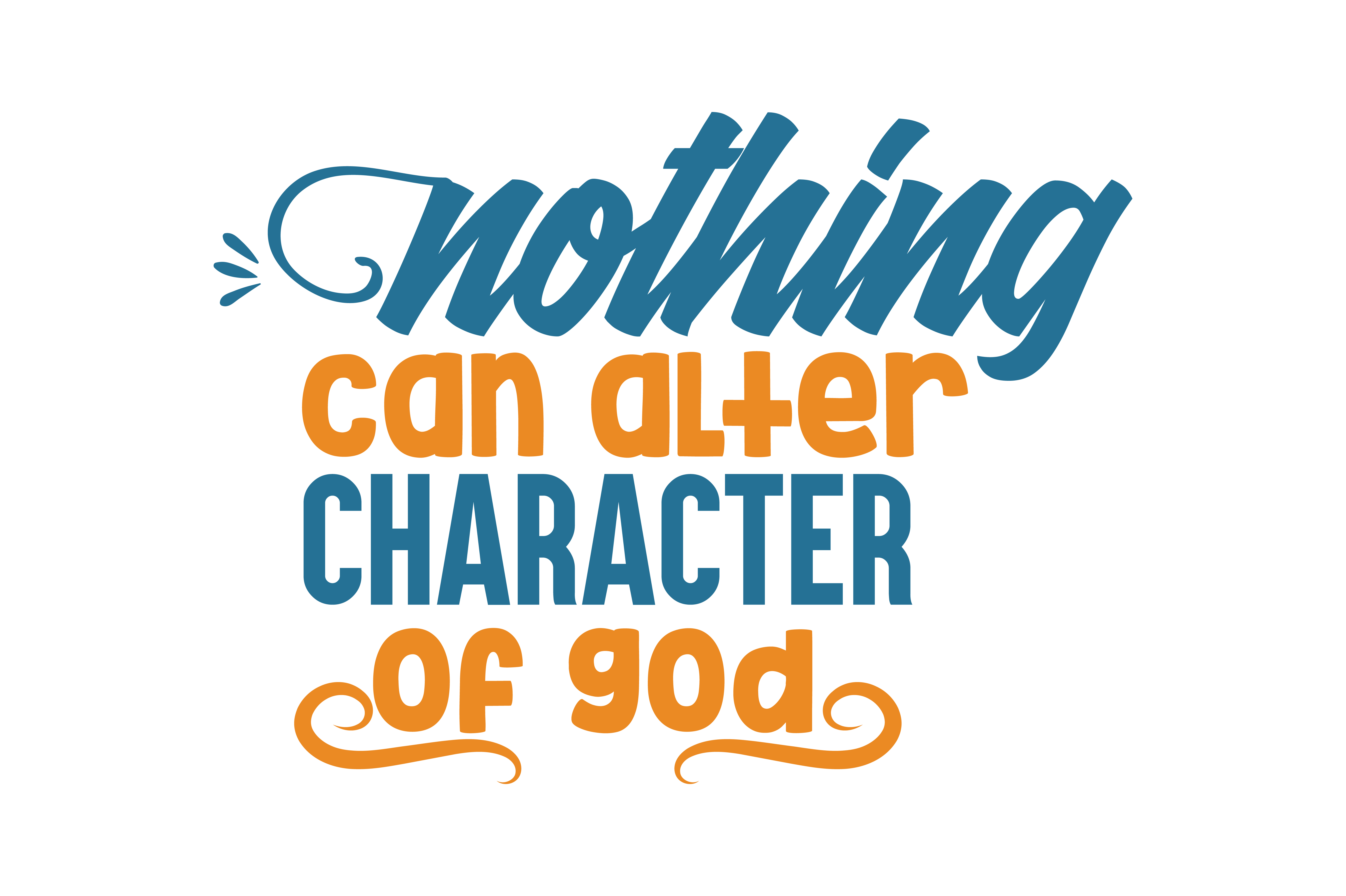 Download Free Nothing Can Alter Character Of God Quote Svg Cut Graphic By for Cricut Explore, Silhouette and other cutting machines.