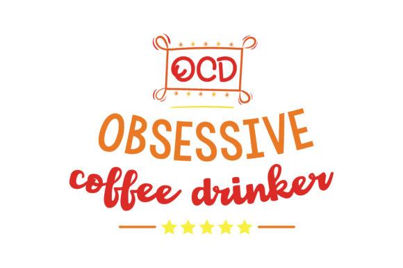 Download Free Ocd Obsessive Coffee Drinker Quote Svg Cut Graphic By Thelucky for Cricut Explore, Silhouette and other cutting machines.