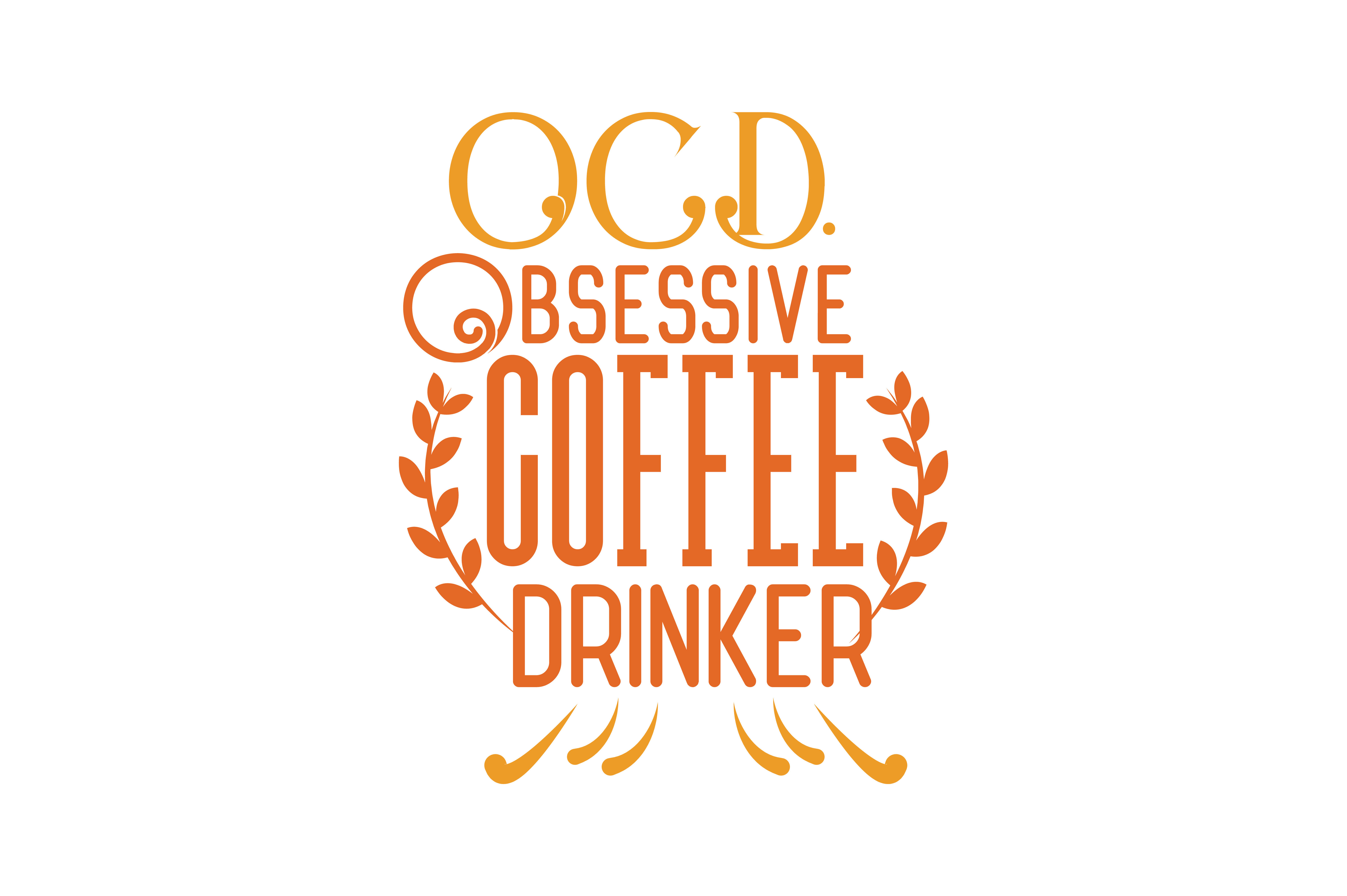 Download Free Ocd Obsessive Coffee Drinker Quote Svg Cut Grafico Por Thelucky for Cricut Explore, Silhouette and other cutting machines.
