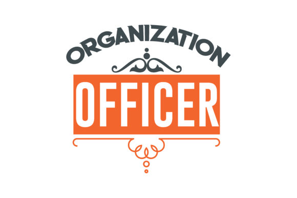 Download Free Organization Officer Quote Svg Cut Graphic By Thelucky for Cricut Explore, Silhouette and other cutting machines.