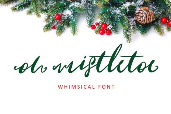 Oh Mistletoe Script & Handwritten Font By Creativeqube Design