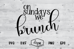 On Sundays We Brunch Svg Graphic By Sheryl Holst Creative Fabrica
