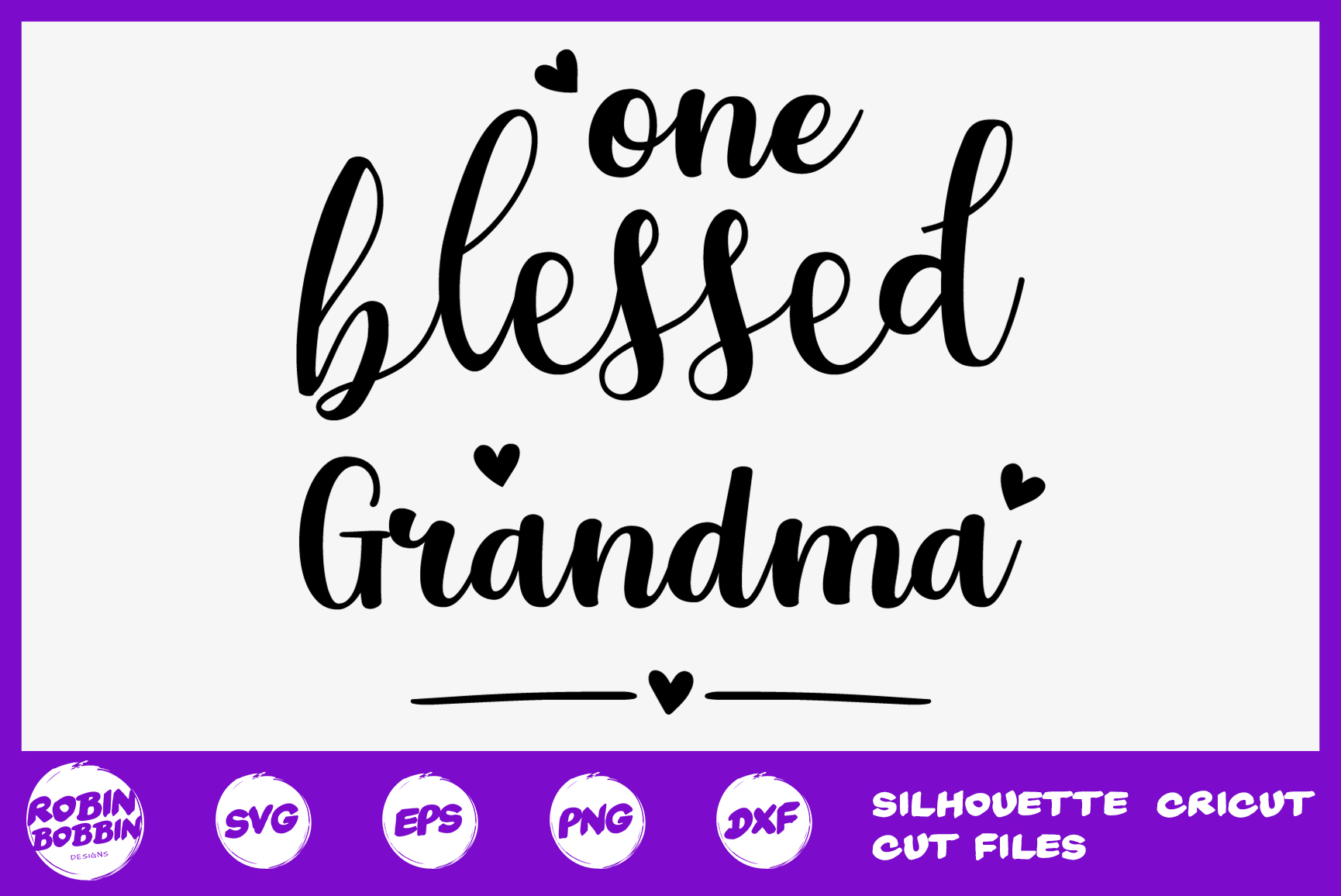 Download Free One Blessed Grandma Graphic By Robinbobbindesign Creative Fabrica for Cricut Explore, Silhouette and other cutting machines.