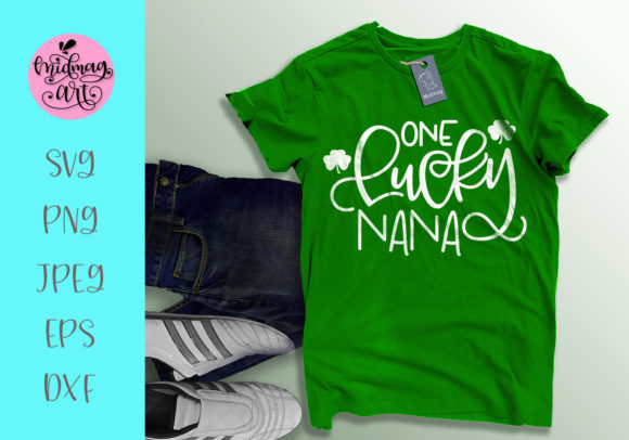 Download Free One Lucky Nana Svg St Patrick S Day Svg Graphic By Midmagart for Cricut Explore, Silhouette and other cutting machines.