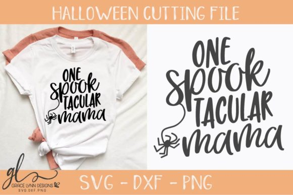 One SpookTacular Mama Graphic Crafts By GraceLynnDesigns - Image 1