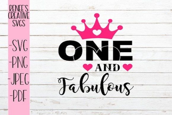 Download Free One And Fabulous Svg Graphic By Reneescreativesvgs Creative for Cricut Explore, Silhouette and other cutting machines.