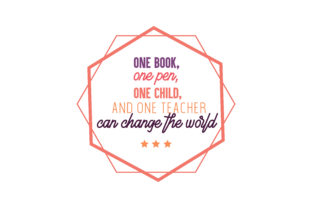 One Book One Pen One Child And One Teacher Can Change The World