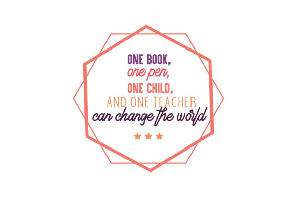 Download Free One Book One Pen One Child And One Teacher Can Change The World Quote Svg Cut Graphic By Thelucky Creative Fabrica for Cricut Explore, Silhouette and other cutting machines.