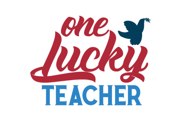 Download Free One Lucky Teacher Quote Svg Cut Graphic By Thelucky Creative for Cricut Explore, Silhouette and other cutting machines.