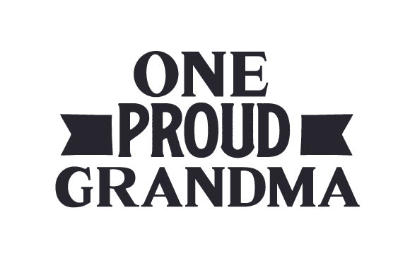 Download Free One Proud Grandma Svg Cut File By Creative Fabrica Crafts for Cricut Explore, Silhouette and other cutting machines.