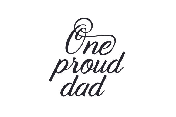 Download Free One Proud Dad Svg Cut File By Creative Fabrica Crafts Creative for Cricut Explore, Silhouette and other cutting machines.
