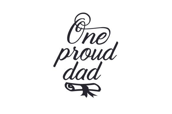 One Proud Dad Svg Cut File By Creative Fabrica Crafts Creative