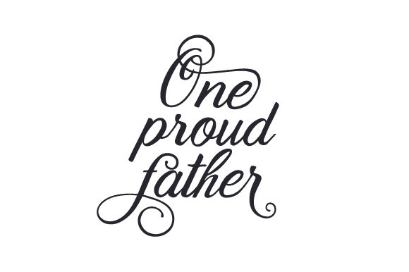 Download Free One Proud Father Archivos De Corte Svg Por Creative Fabrica for Cricut Explore, Silhouette and other cutting machines.