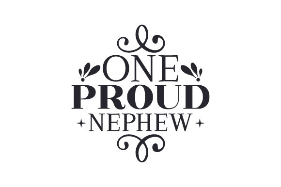 One Proud Nephew Craft Design By Creative Fabrica Crafts Image 1