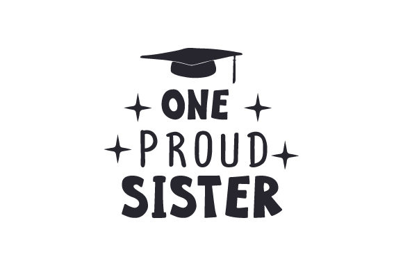 Download Free One Proud Sister Svg Plotterdatei Von Creative Fabrica Crafts for Cricut Explore, Silhouette and other cutting machines.