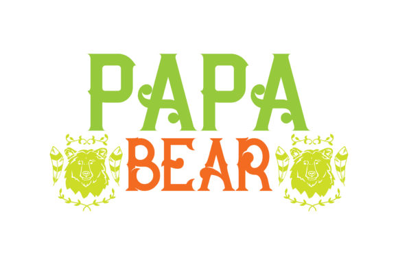Print on Demand: Papa Bear Quote SVG Cut Graphic Crafts By TheLucky