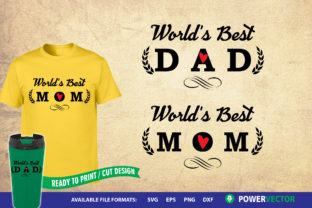 Download Free Parent S Day Shirt Design World S Best Dad World S Best Dad for Cricut Explore, Silhouette and other cutting machines.