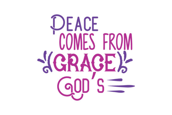 Download Free Peace Comes From God S Grace Quote Svg Cut Graphic By Thelucky for Cricut Explore, Silhouette and other cutting machines.