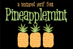 Print on Demand: Pineapplemint Serif Schriftarten von Illustration Ink