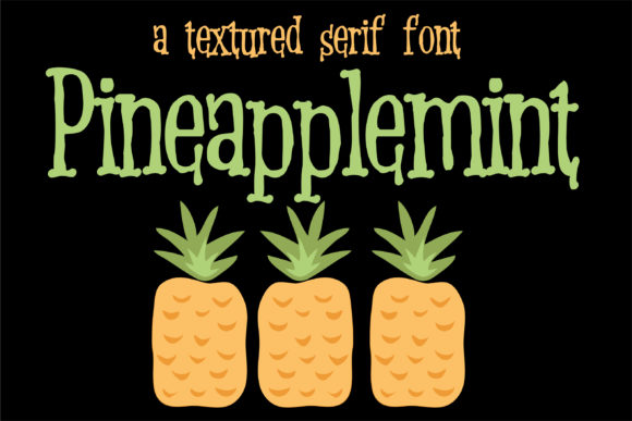 Print on Demand: Pineapplemint Serif Font By Illustration Ink