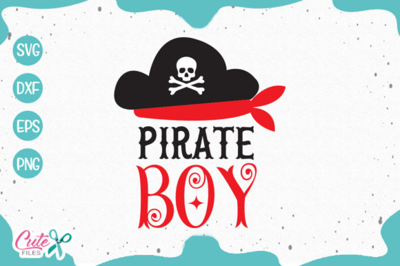 Download Free Pirate Boy Svg Graphic By Cute Files Creative Fabrica for Cricut Explore, Silhouette and other cutting machines.