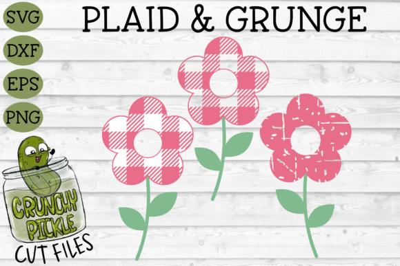 Plaid & Grunge Flower Graphic Crafts By Crunchy Pickle