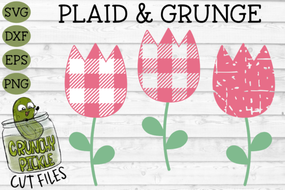 Plaid & Grunge Tulip Graphic Crafts By Crunchy Pickle