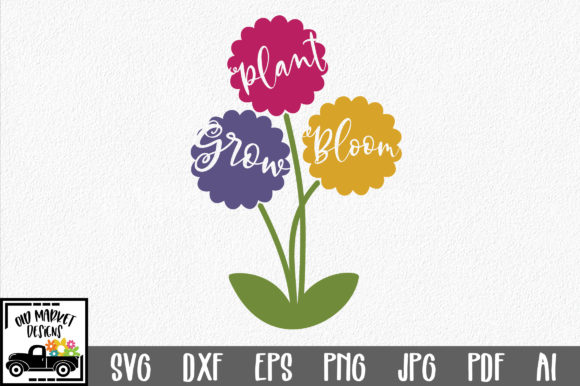 Plant Grow Bloom SVG Cut File Graphic Crafts By oldmarketdesigns