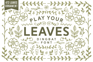 Play Your Leaves Font By Keithzo (7NTypes)