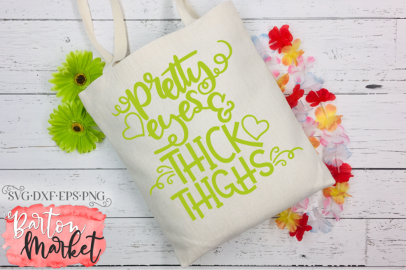 Pretty Eyes & Thick Thighs SVG Graphic Crafts By Barton Market - Image 2