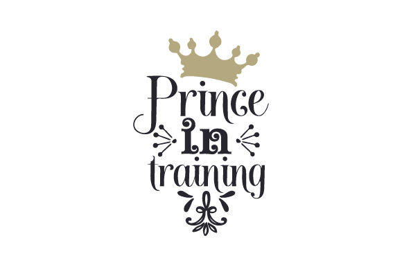 Prince in Training Baby Craft Cut File By Creative Fabrica Crafts