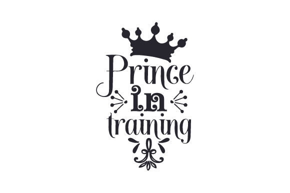 Prince in Training Craft Design By Creative Fabrica Crafts Image 2