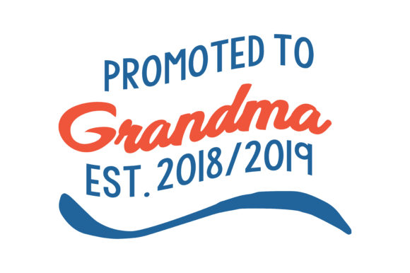 Download Free Promoted To Grandma Est 2018 2019 Quote Svg Cut Graphic By for Cricut Explore, Silhouette and other cutting machines.