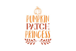 Download Free Pumpkin Patch Princess Quote Svg Cut Graphic By Thelucky for Cricut Explore, Silhouette and other cutting machines.